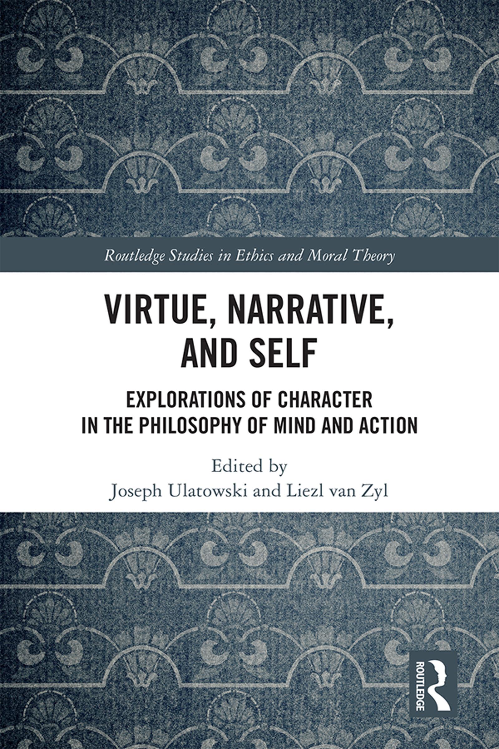 Virtue Ethics and Narrative Virtue