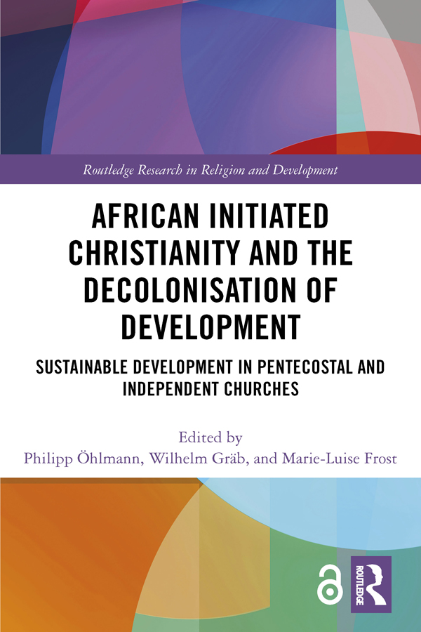 African Initiated Christianity and the Decolonisation of Development