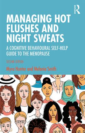 Managing Hot Flushes and Night Sweats: A Cognitive Behavioural Self-help Guide to the Menopause book cover