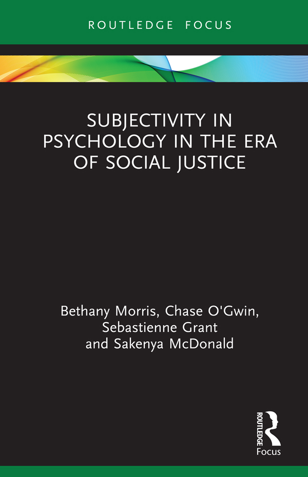 Subjectivity in Psychology in the Era of Social Justice book cover