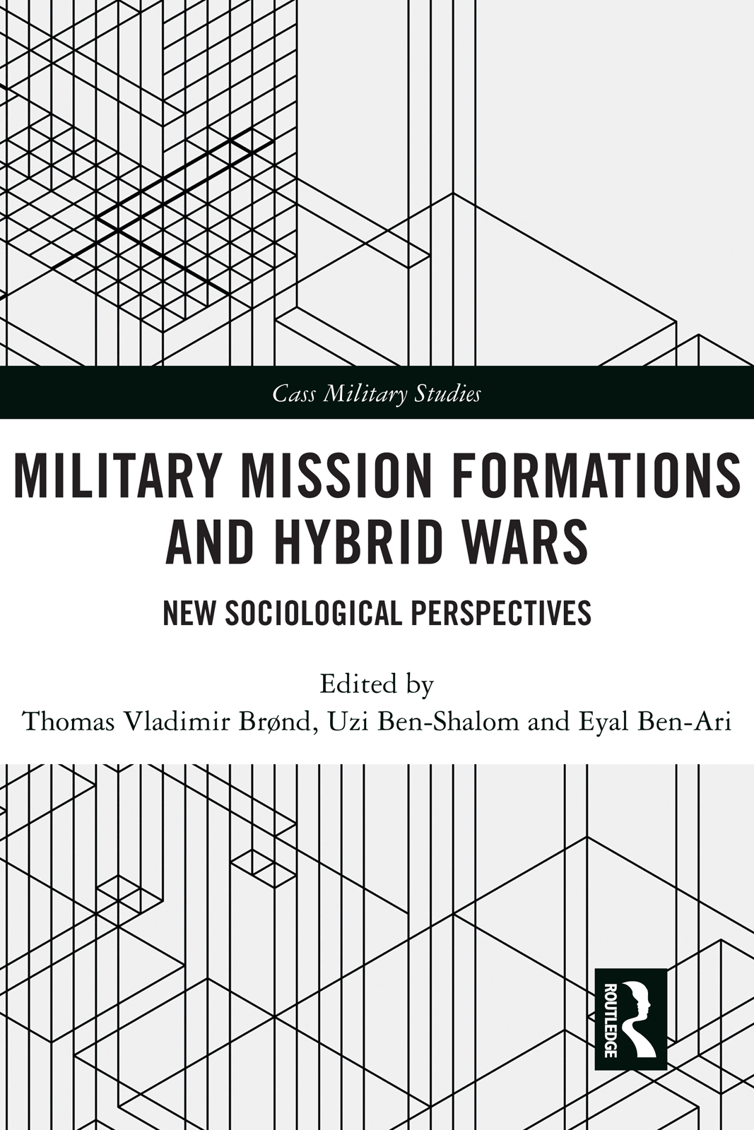 Military Mission Formations and Hybrid Wars