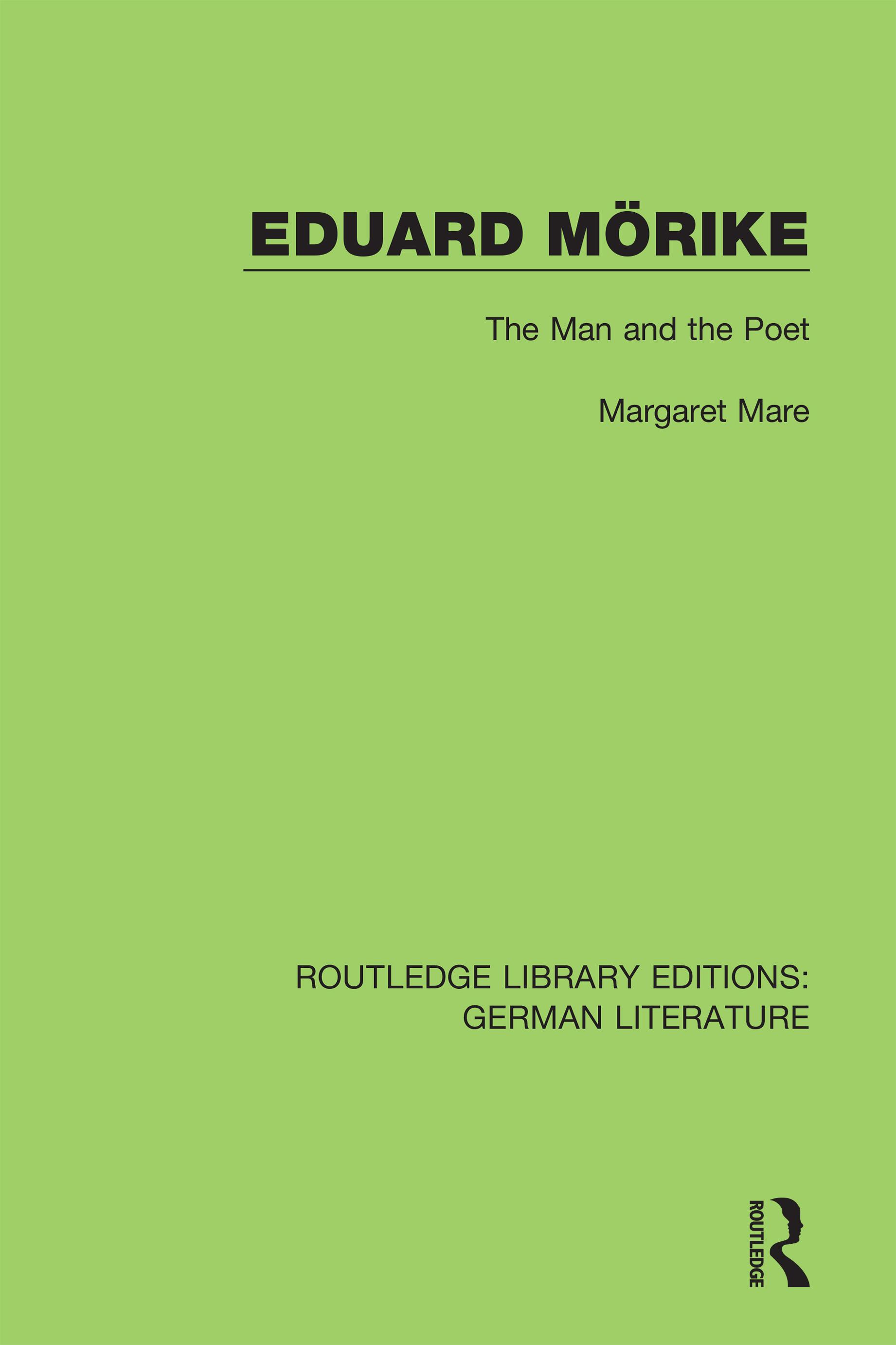 Eduard Mörike: The Man and the Poet, 1st Edition (Hardback) book cover