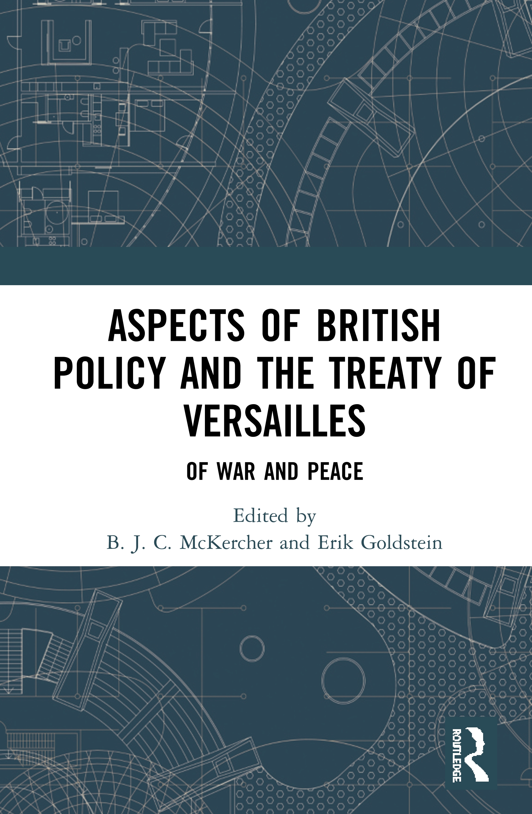 Aspects of British Policy and the Treaty of Versailles: Of War and Peace book cover