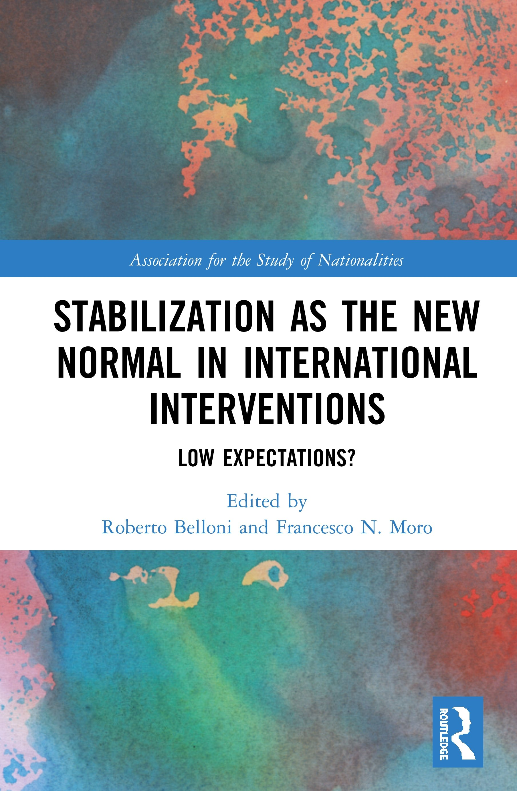 Stabilization as the New Normal in International Interventions: Low Expectations? book cover