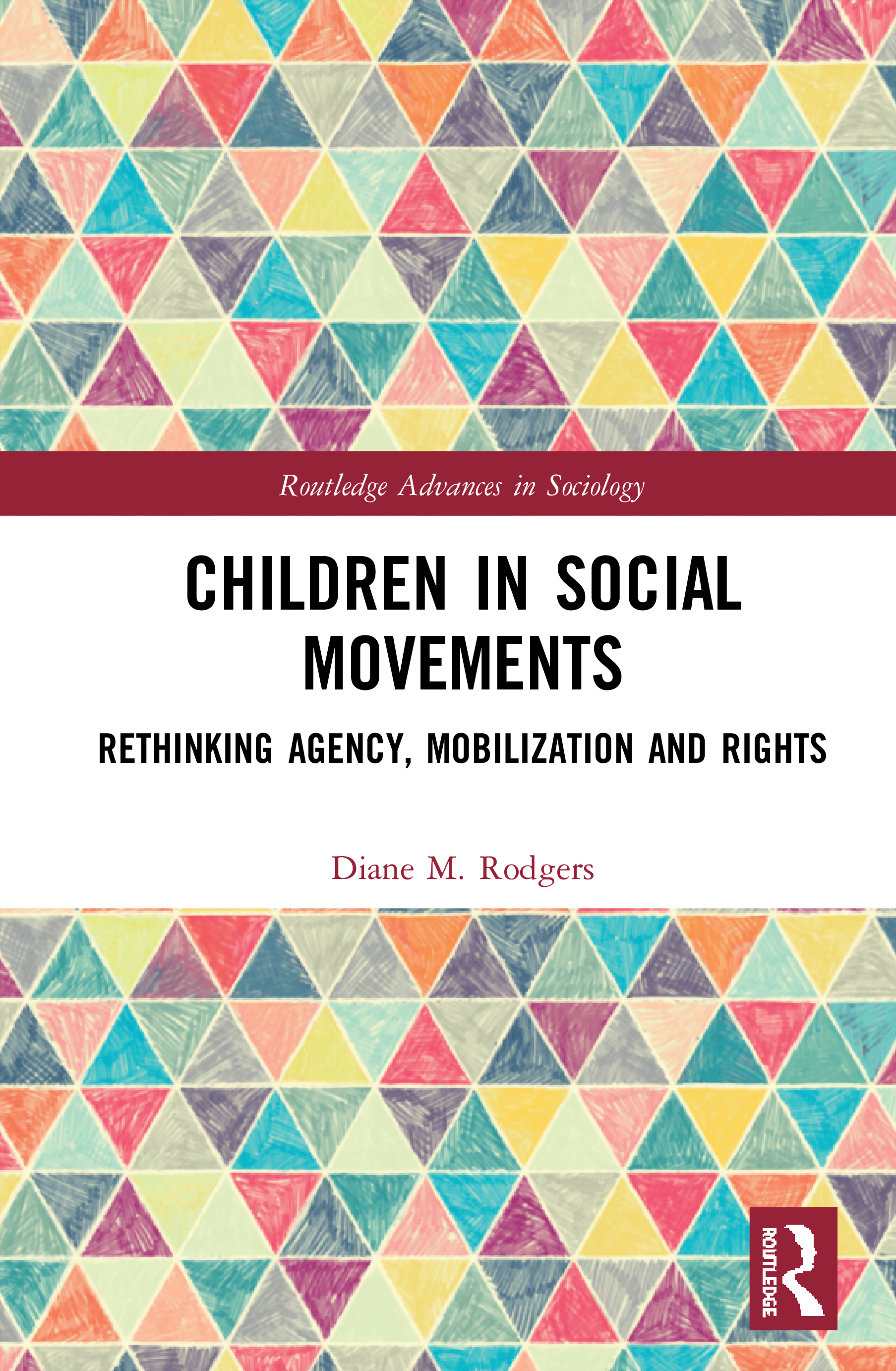 Children in Social Movements: Rethinking Agency, Mobilization and Rights book cover