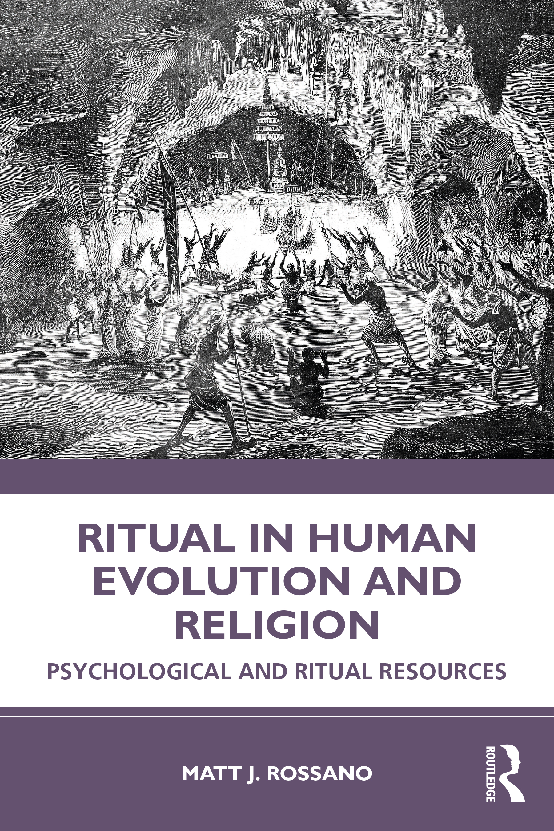Ritual in Human Evolution and Religion: Psychological and Ritual Resources book cover