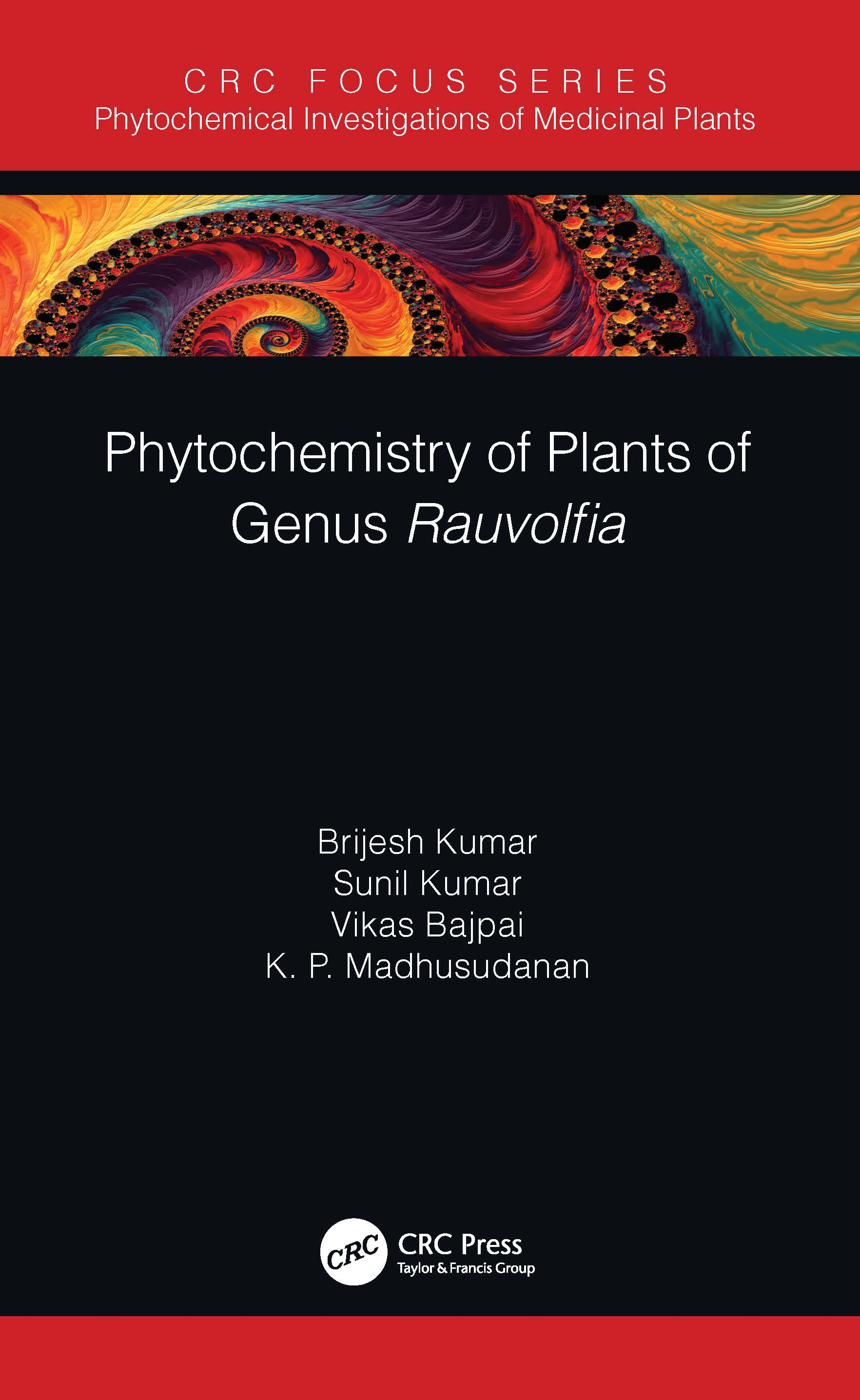 Phytochemistry of Plants from Genus Rauvolfia: 1st Edition (Hardback) book cover