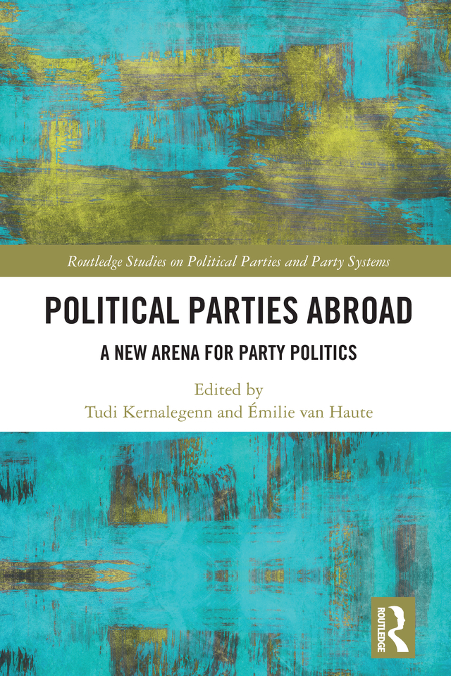 Political Parties Abroad: A New Arena for Party Politics book cover
