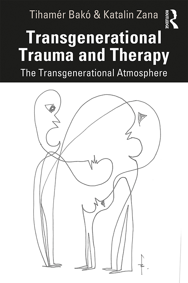 Transgenerational Trauma and Therapy: The Transgenerational Atmosphere book cover