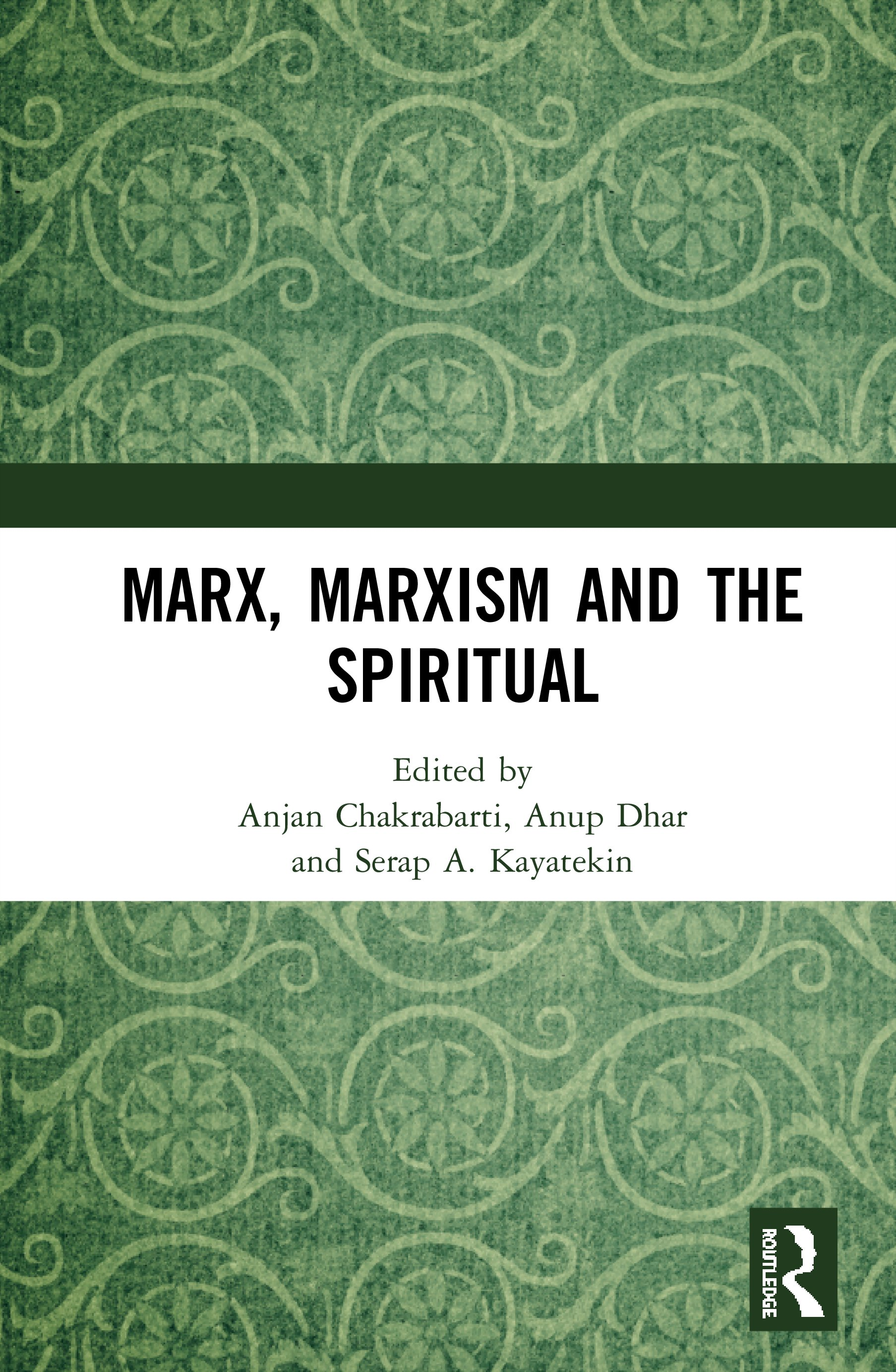 Marx, Marxism and the Spiritual: 1st Edition (Hardback) book cover