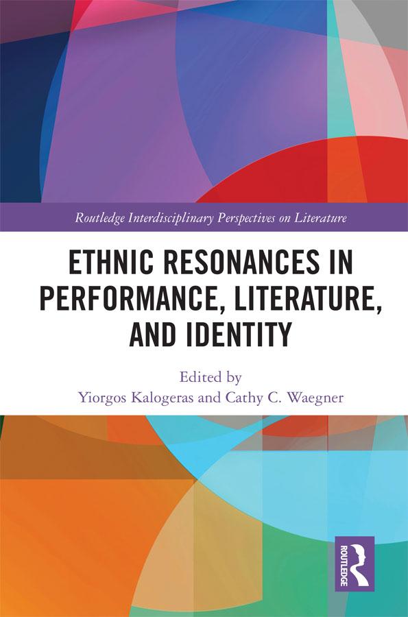 Ethnic Resonances in Performance, Literature, and Identity