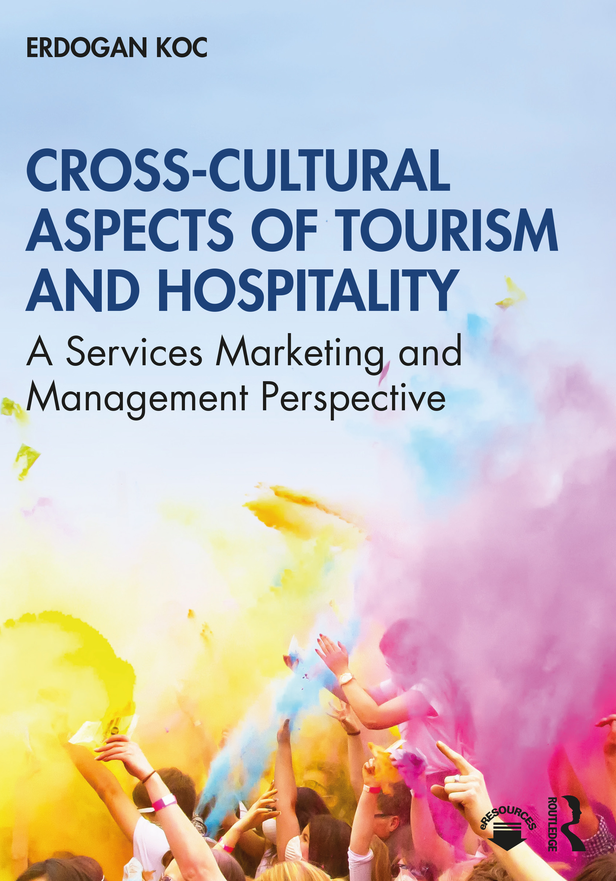 Cross-Cultural Aspects of Tourism and Hospitality