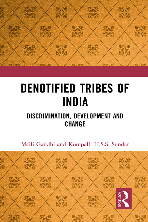 Denotified Tribes of India: Discrimination, Development and Change book cover