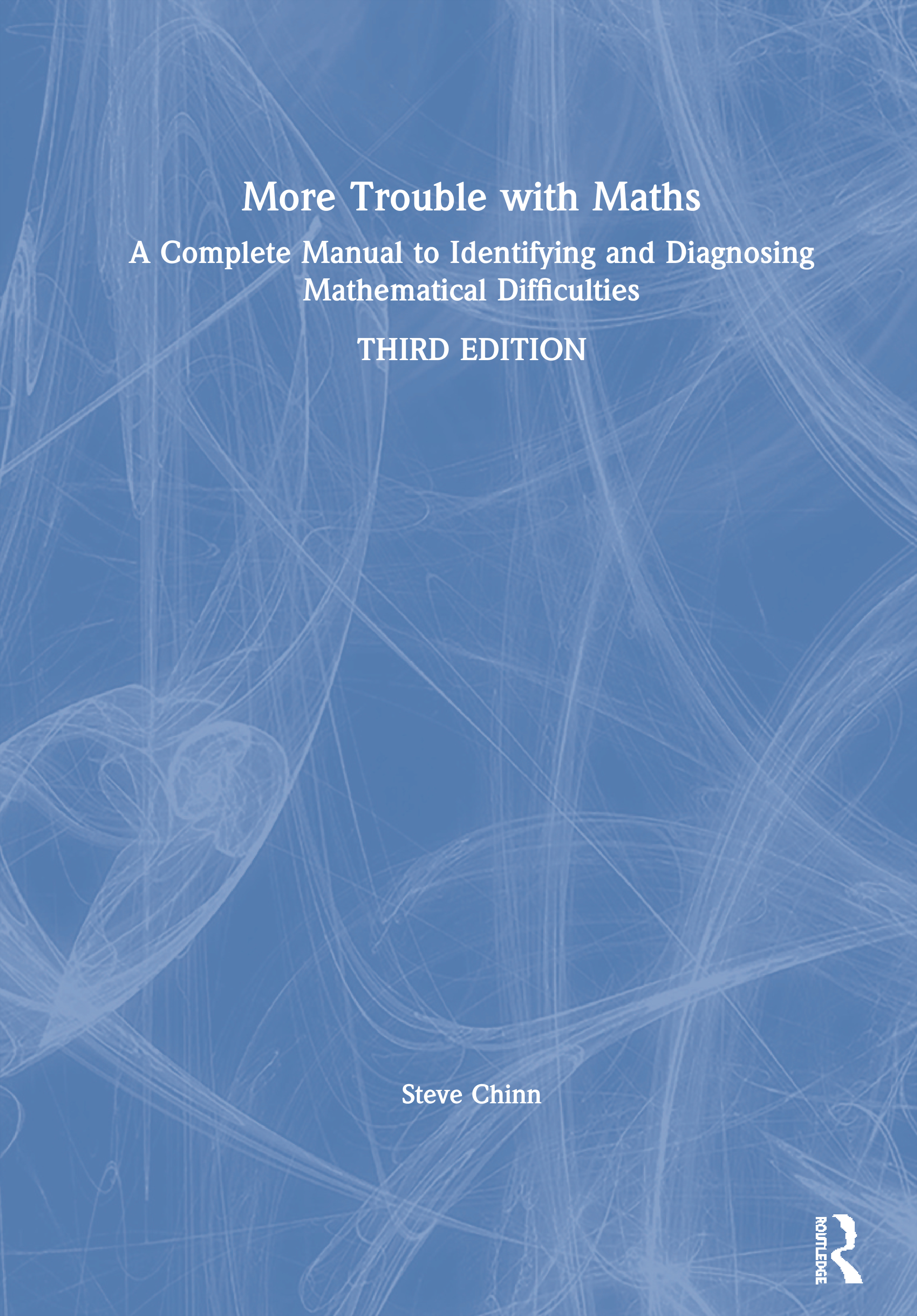 More Trouble with Maths: A Complete Manual to Identifying and Diagnosing Mathematical Difficulties book cover