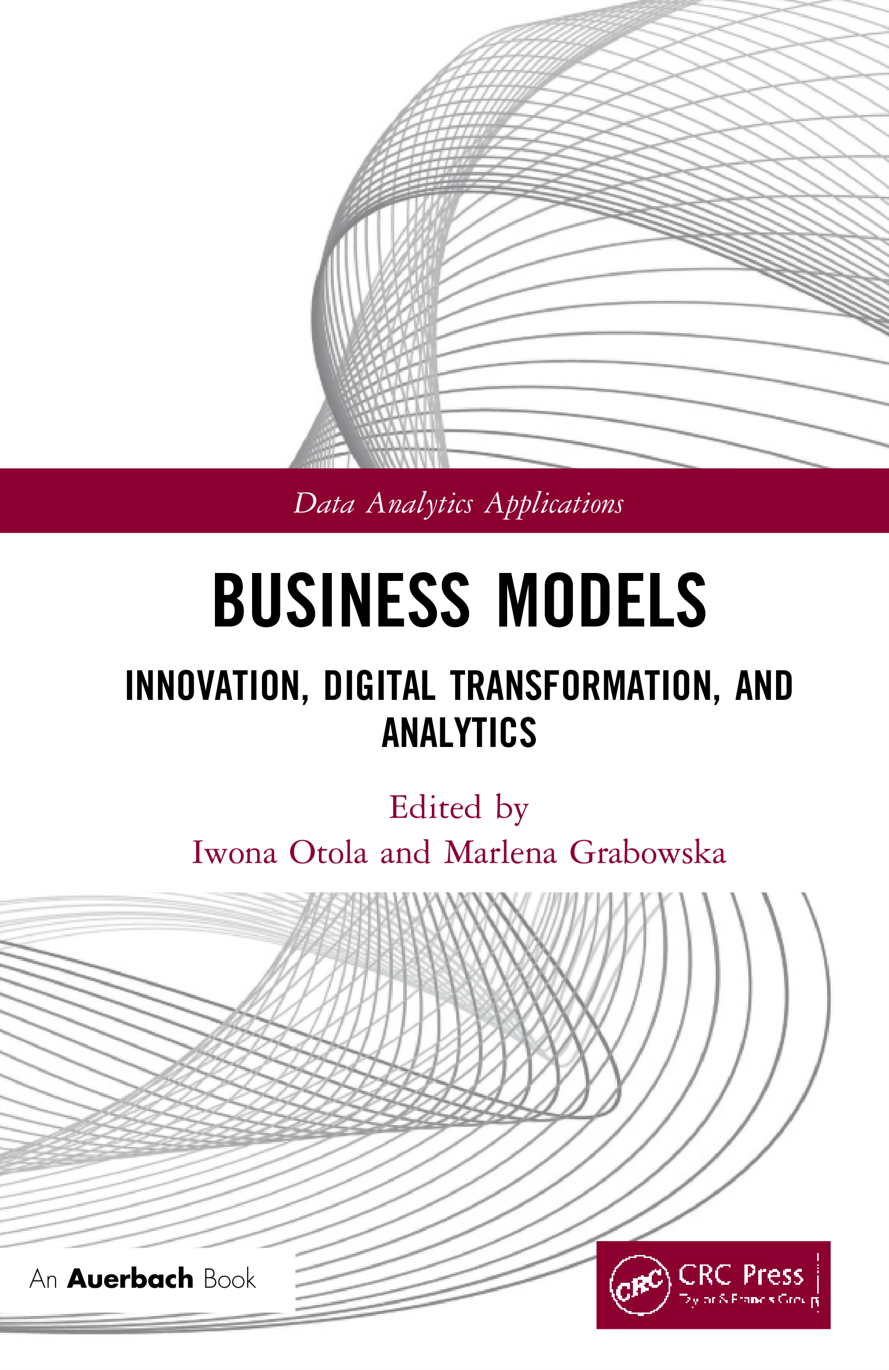 Business Models: Innovation, Digital Transformation, and Analytics book cover