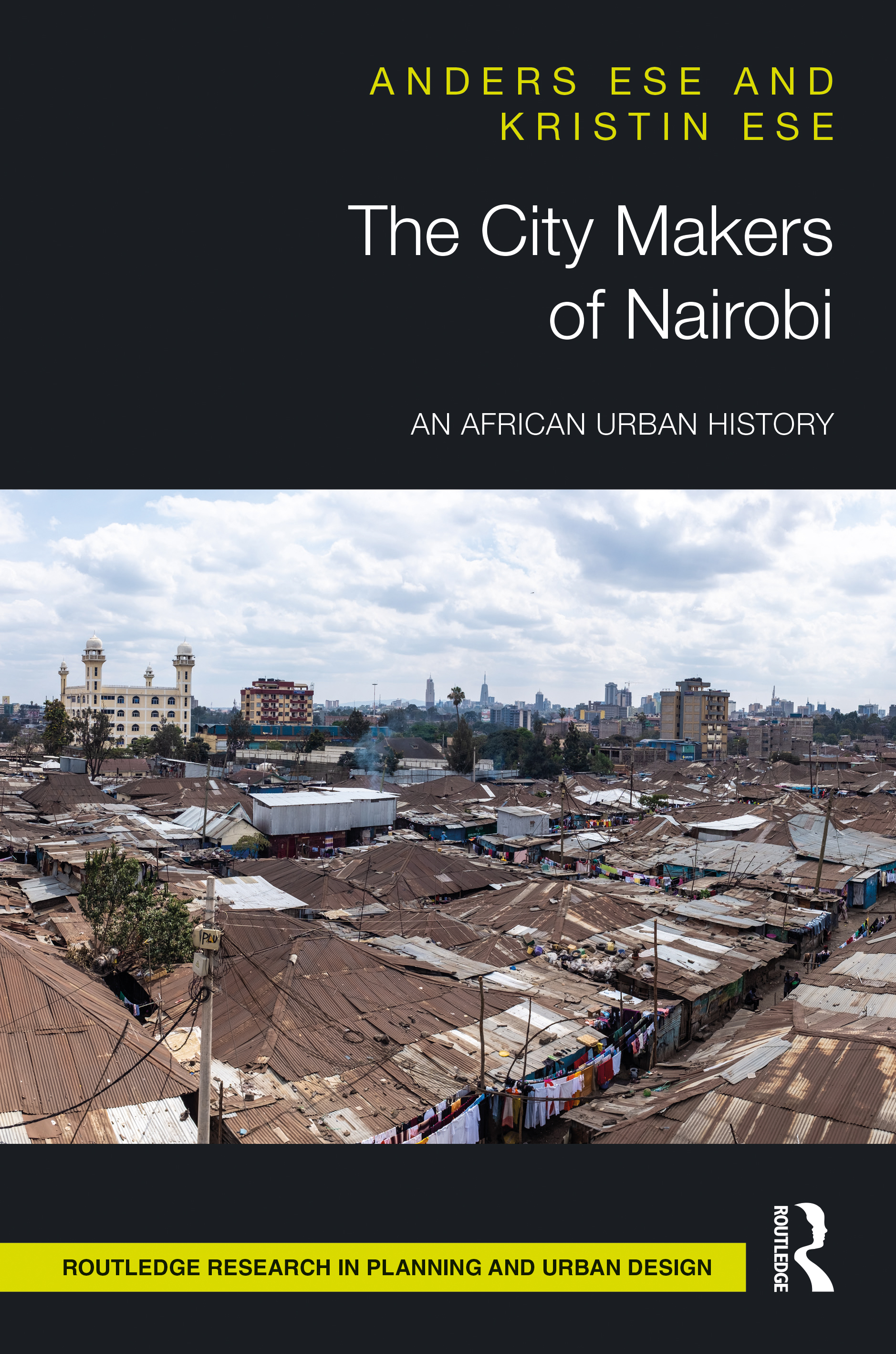 The City Makers of Nairobi: An African Urban History book cover
