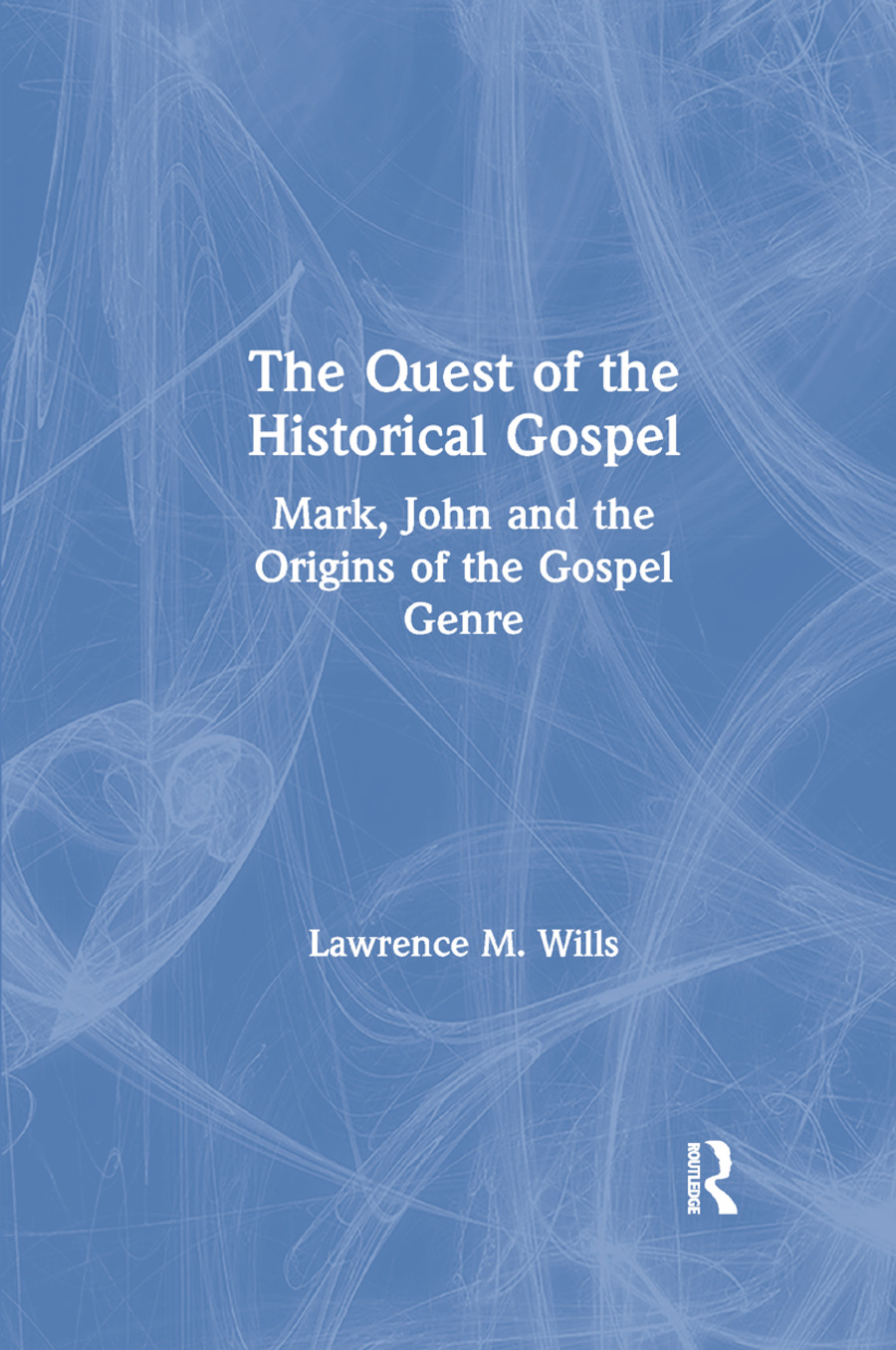 The Quest of the Historical Gospel