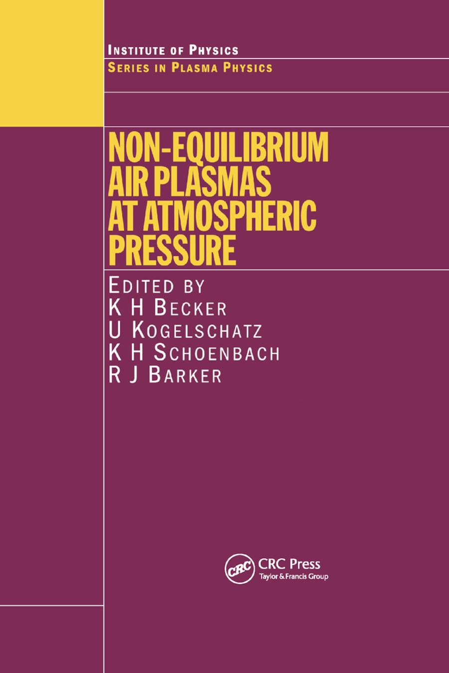 Non-Equilibrium Air Plasmas at Atmospheric Pressure: 1st Edition (Paperback) book cover