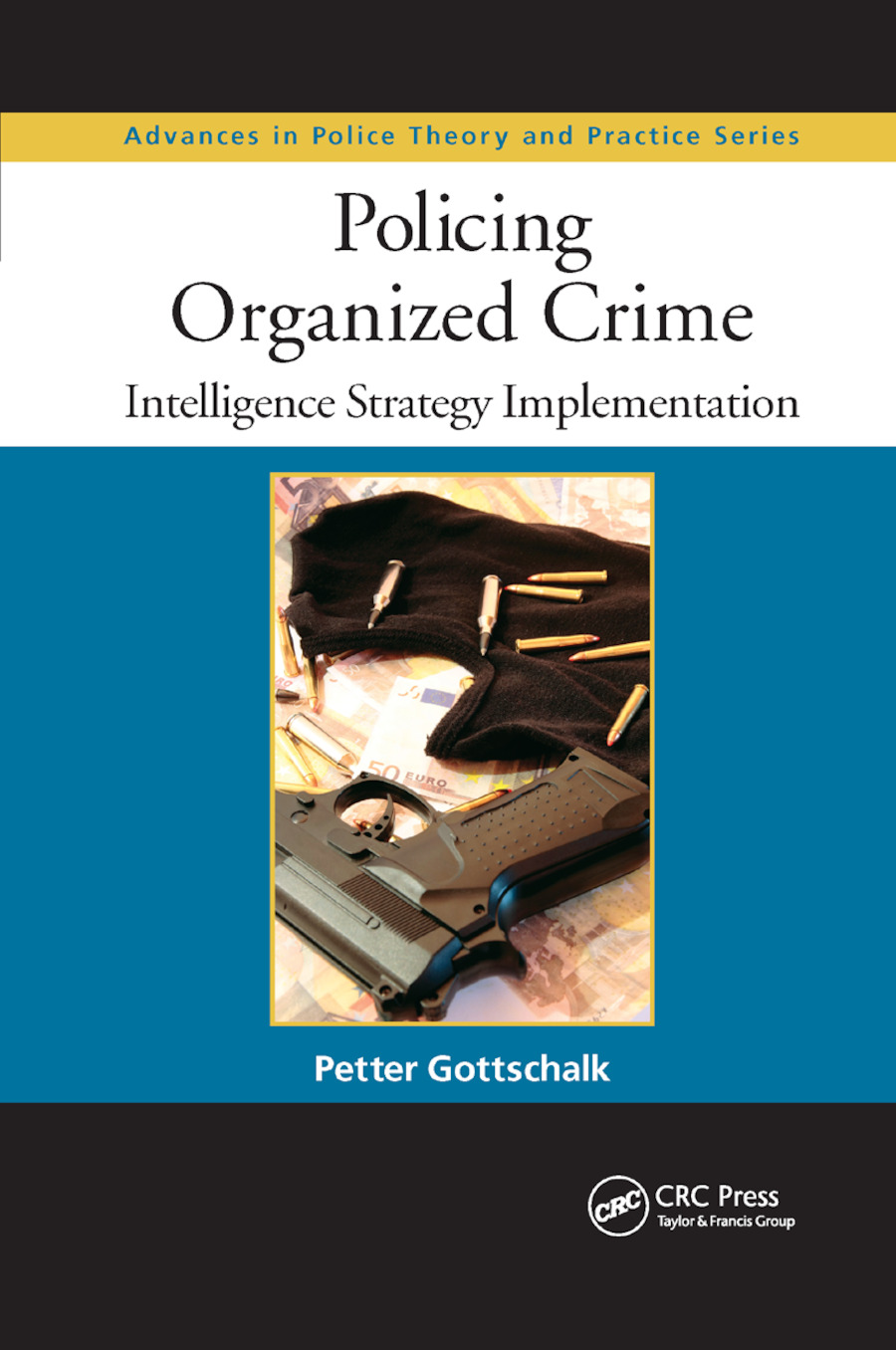Policing Organized Crime: Intelligence Strategy Implementation book cover
