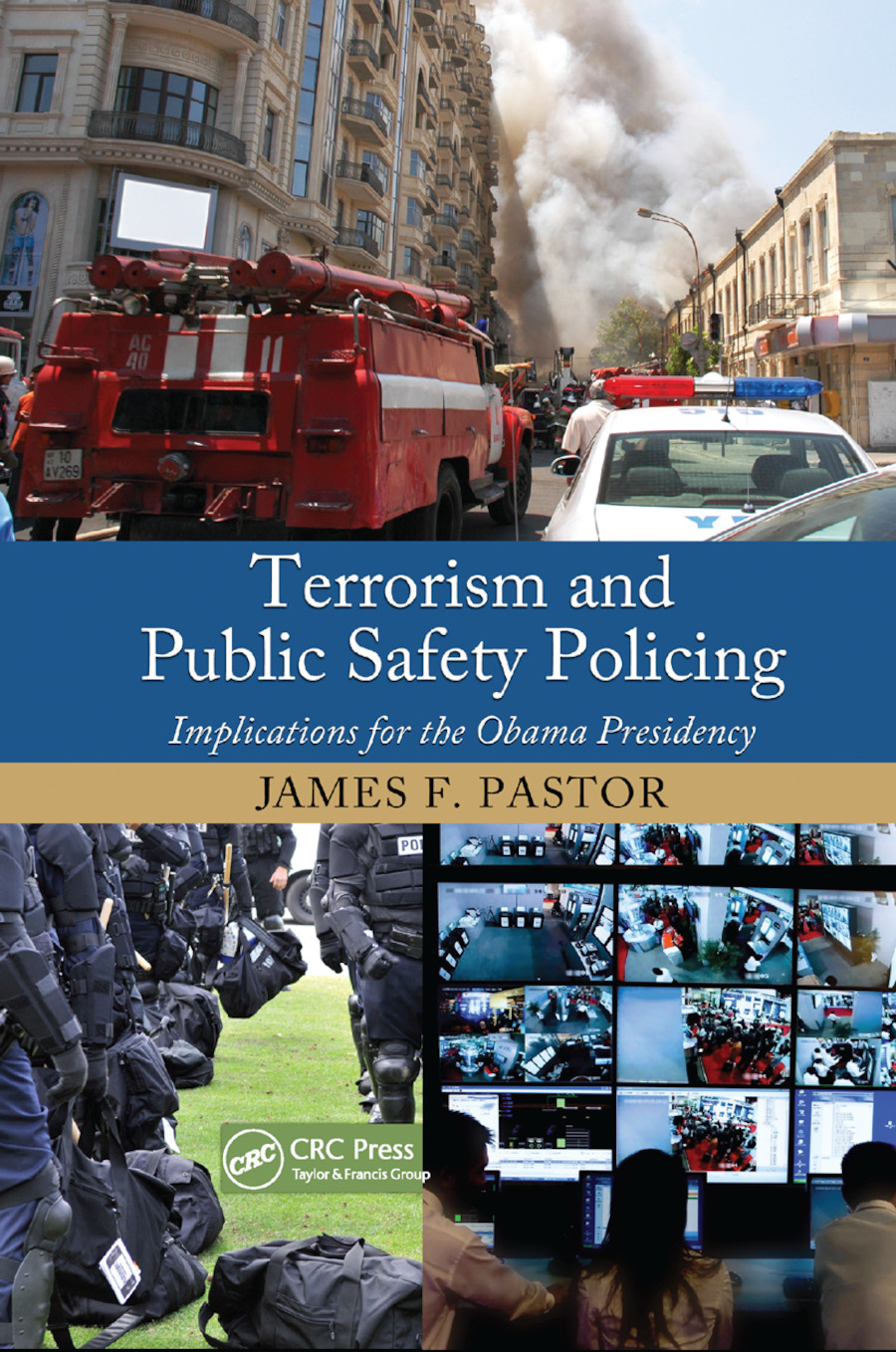 Terrorism and Public Safety Policing: Implications for the Obama Presidency book cover