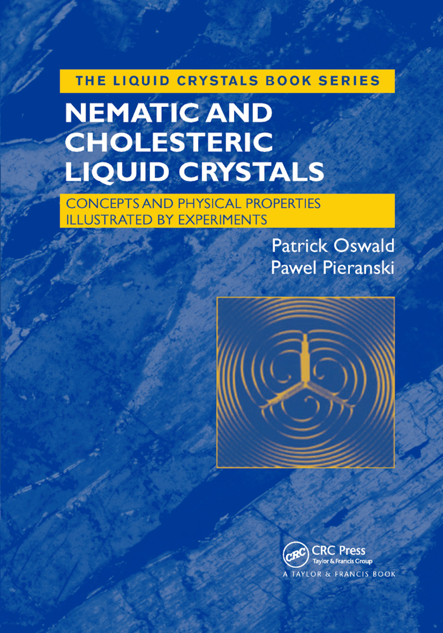 Nematic and Cholesteric Liquid Crystals: Concepts and Physical Properties Illustrated by Experiments, 1st Edition (Paperback) book cover