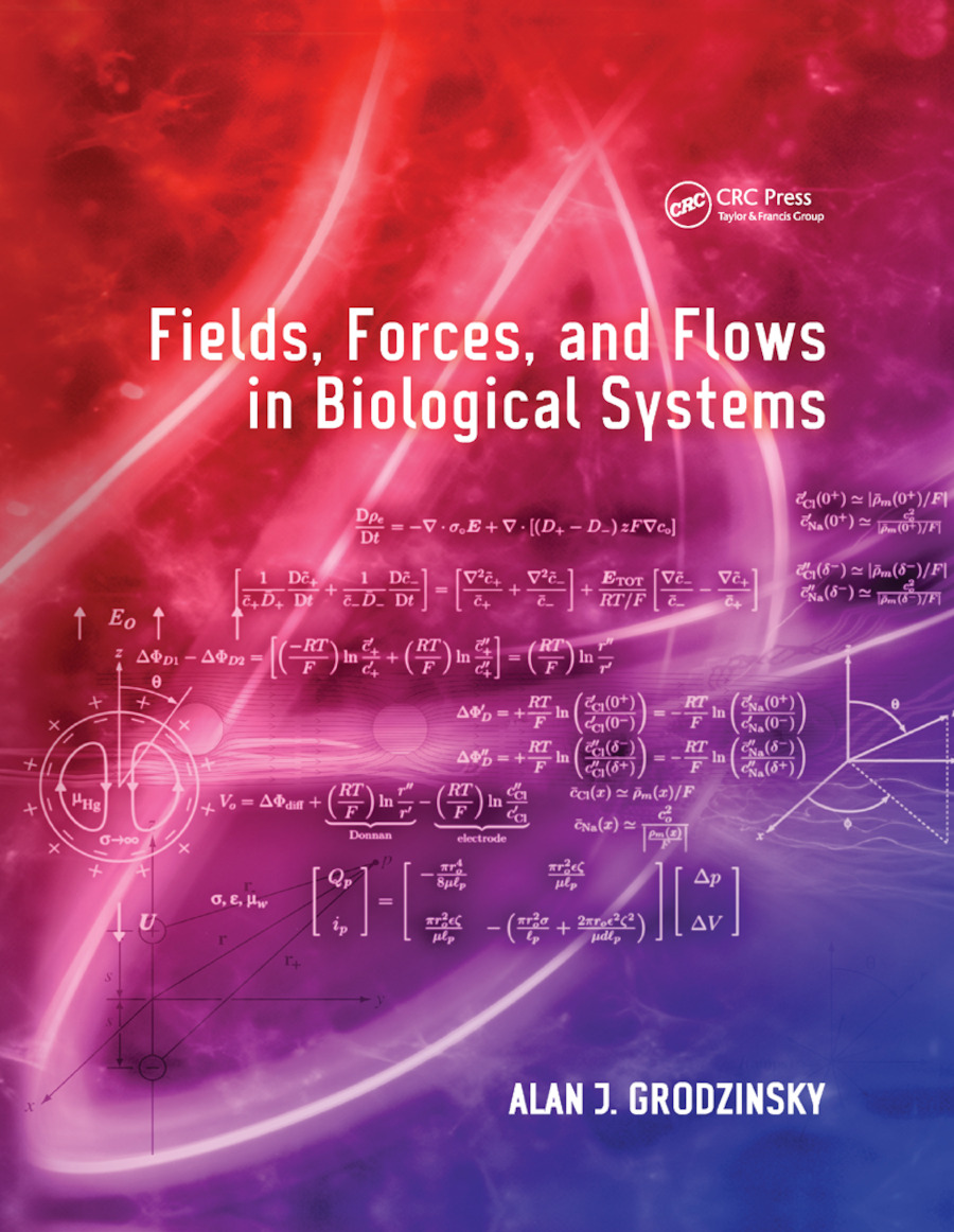 Fields, Forces, and Flows in Biological Systems book cover