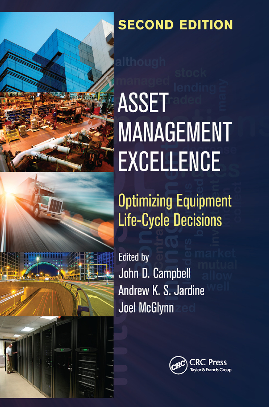 Asset Management Excellence: Optimizing Equipment Life-Cycle Decisions, Second Edition, 2nd Edition (Paperback) book cover
