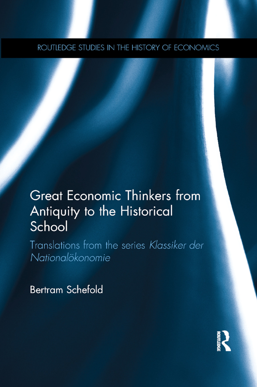 Great Economic Thinkers from Antiquity to the Historical School: Translations from the series Klassiker der National�konomie book cover