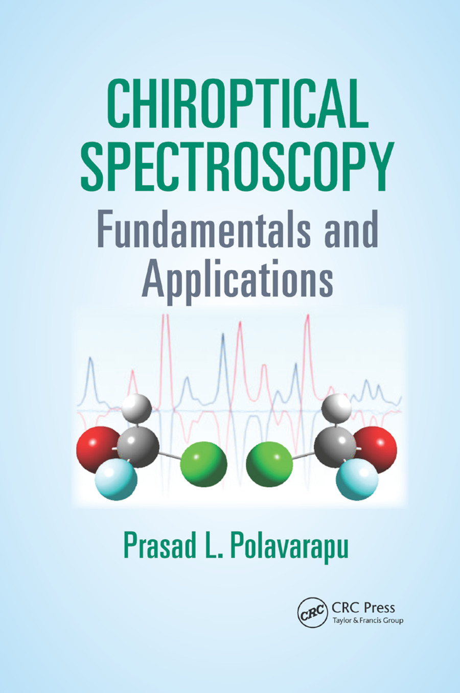 Chiroptical Spectroscopy: Fundamentals and Applications book cover