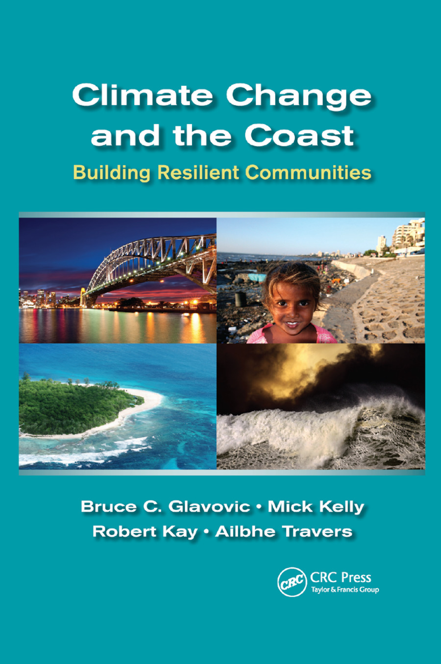 Climate Change and the Coast: Building Resilient Communities book cover