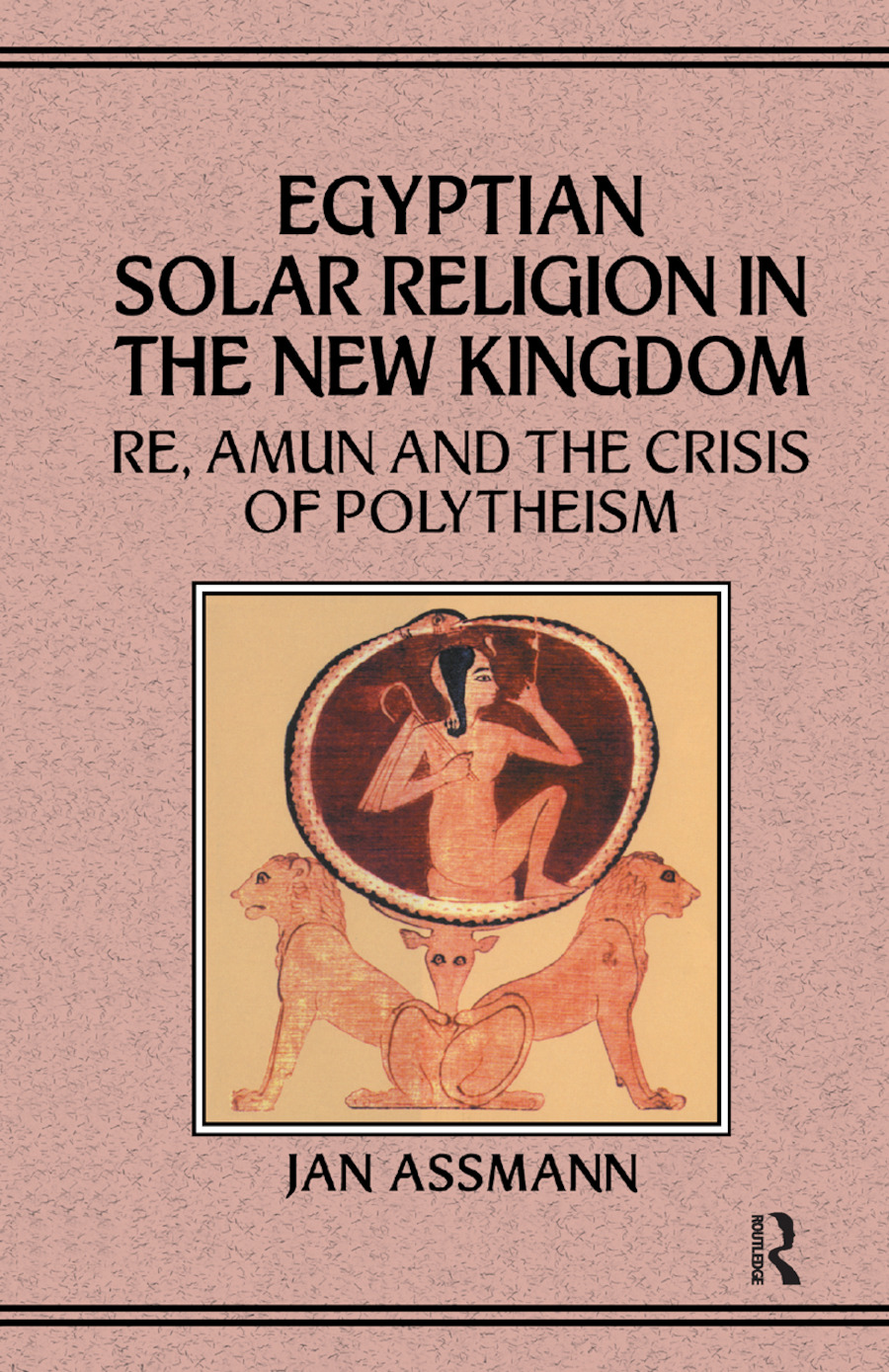 Egyptian Solar Religion: 1st Edition (Paperback) book cover