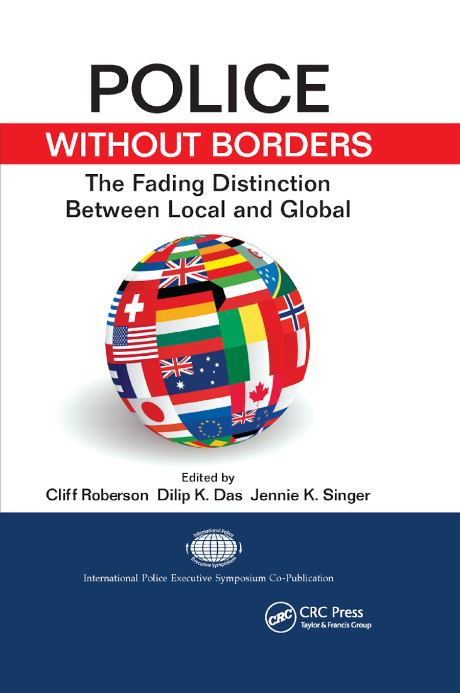 Police Without Borders: The Fading Distinction between Local and Global book cover