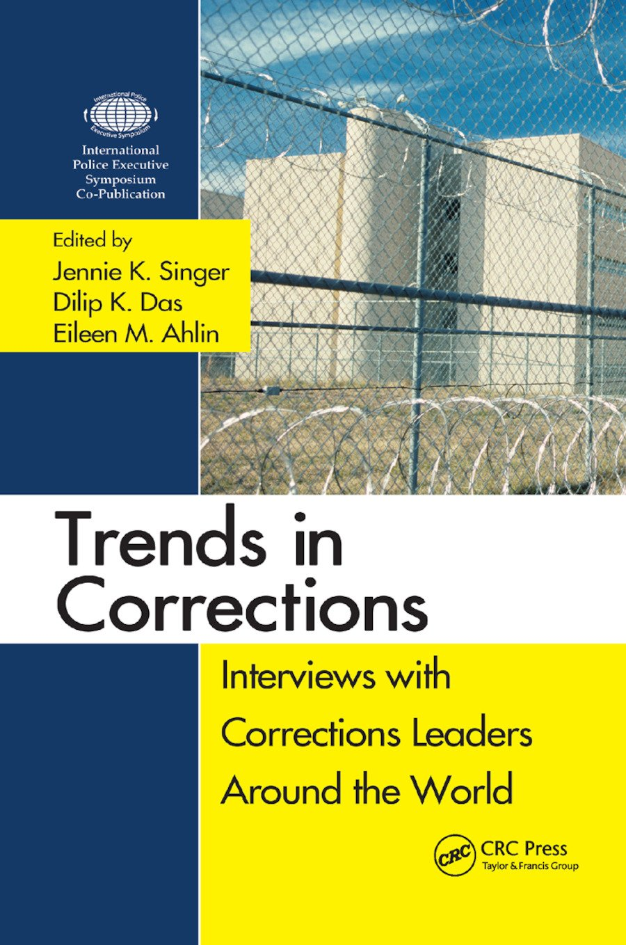 Trends in Corrections: Interviews with Corrections Leaders Around the World, Volume One book cover