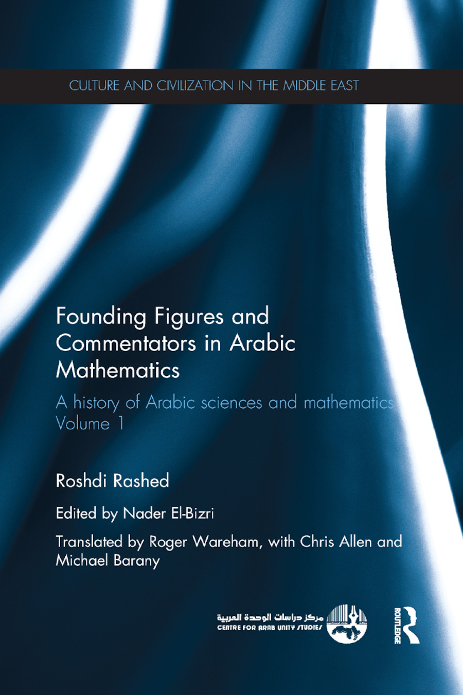 Founding Figures and Commentators in Arabic Mathematics: A History of Arabic Sciences and Mathematics Volume 1, 1st Edition (Paperback) book cover