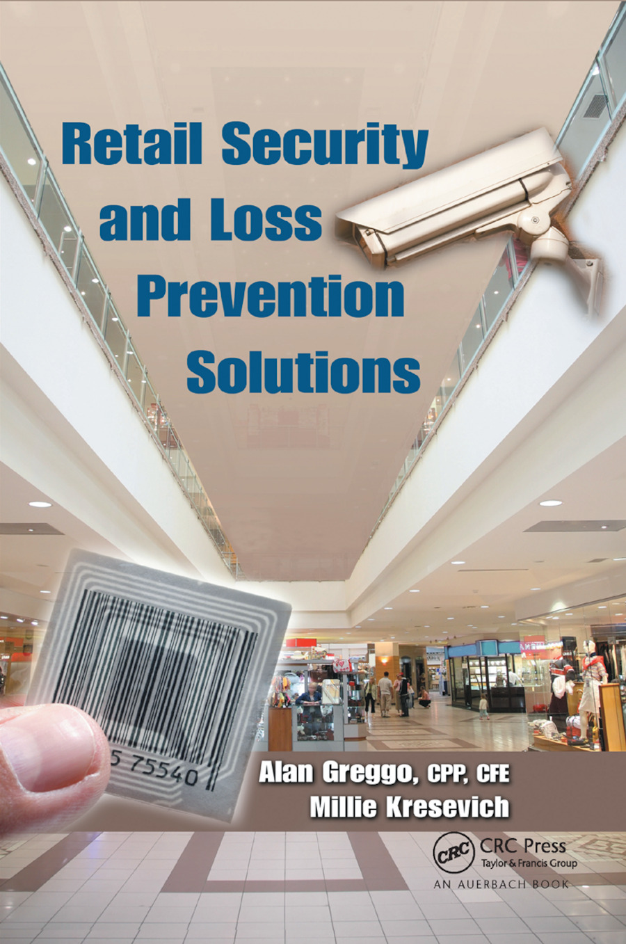 Retail Security and Loss Prevention Solutions: 1st Edition (Paperback) book cover