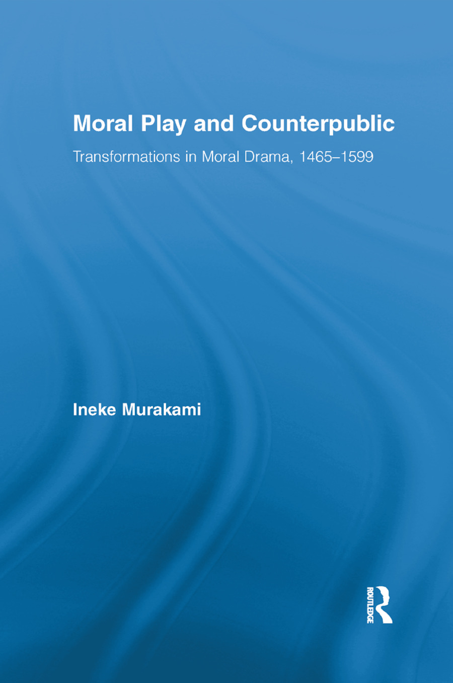 Moral Play and Counterpublic: 1st Edition (Paperback) book cover