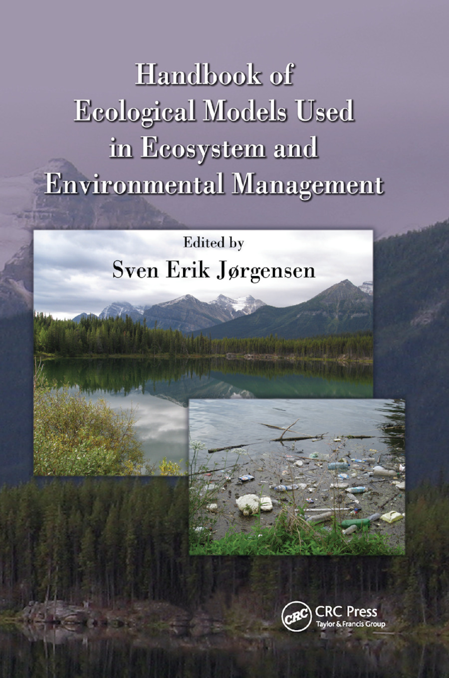 Handbook of Ecological Models used in Ecosystem and Environmental Management: 1st Edition (Paperback) book cover