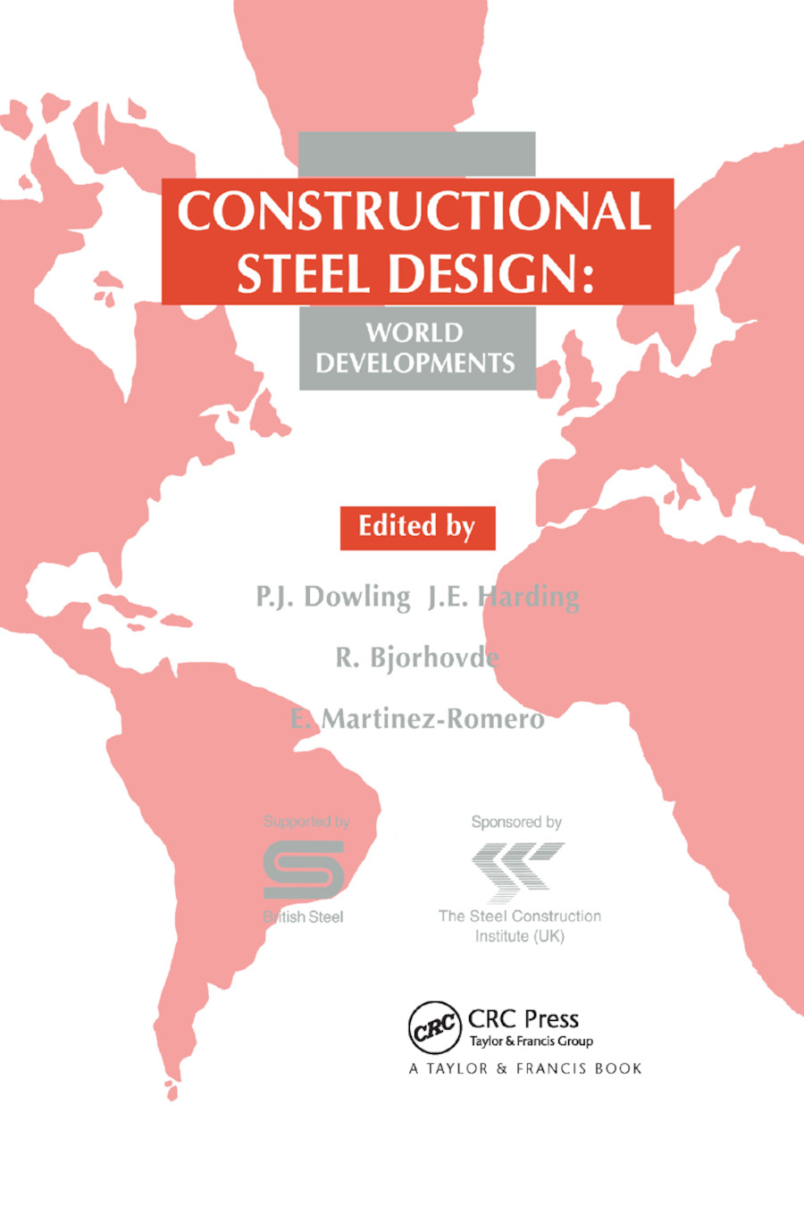 Constructional Steel Design: World developments, 1st Edition (Paperback) book cover