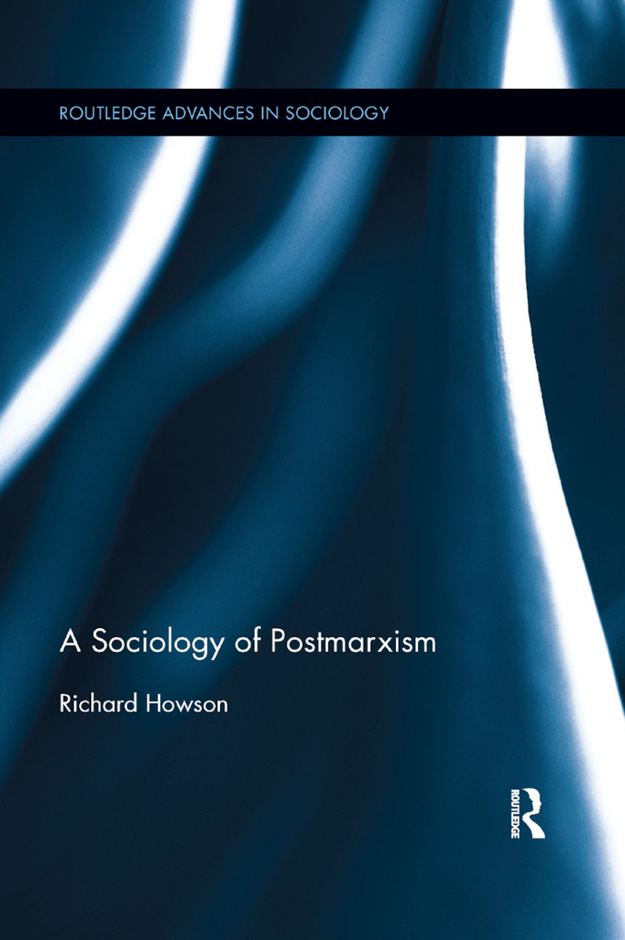 The Sociology of Postmarxism: 1st Edition (Paperback) book cover