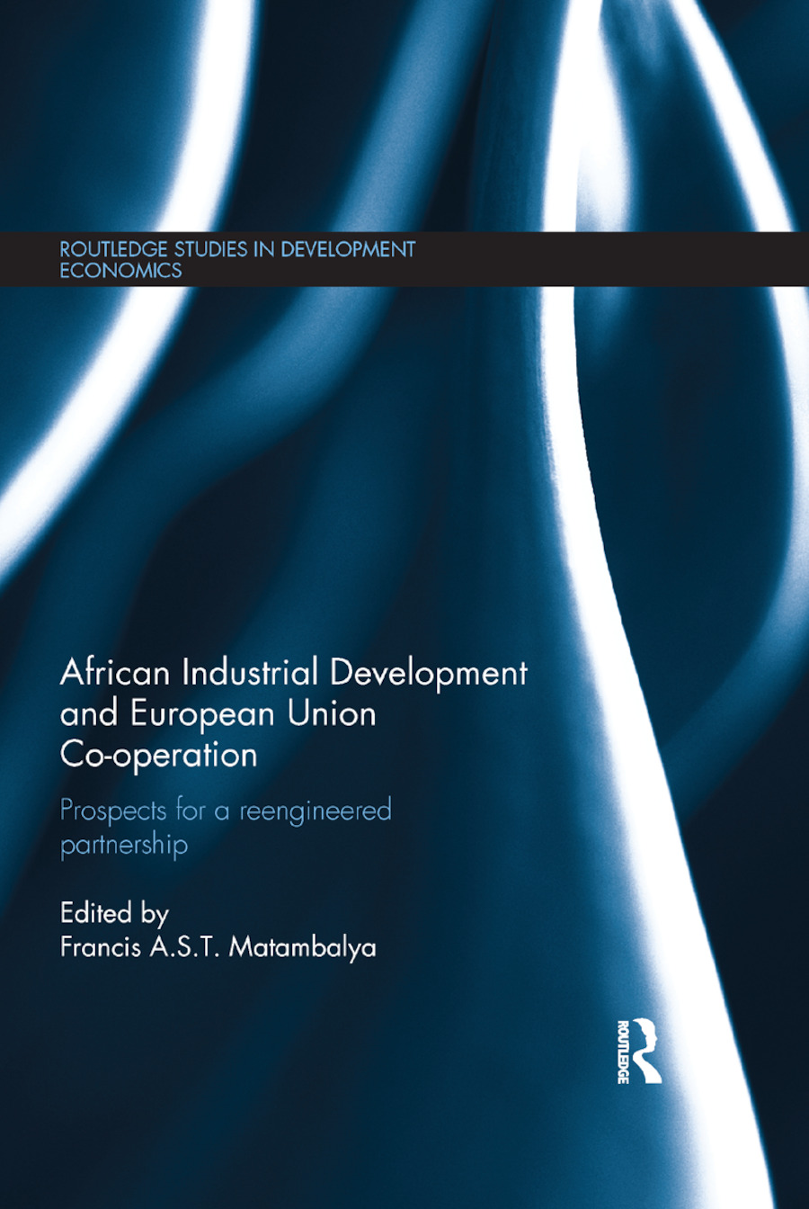 African Industrial Development and European Union Co-operation: Prospects for a reengineered partnership book cover