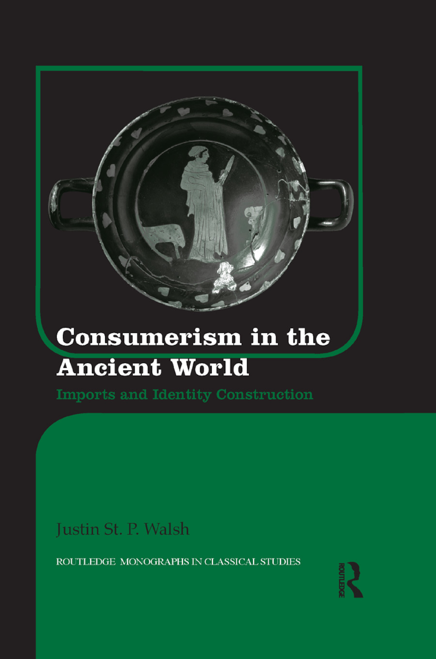 Consumerism in the Ancient World: Imports and Identity Construction book cover