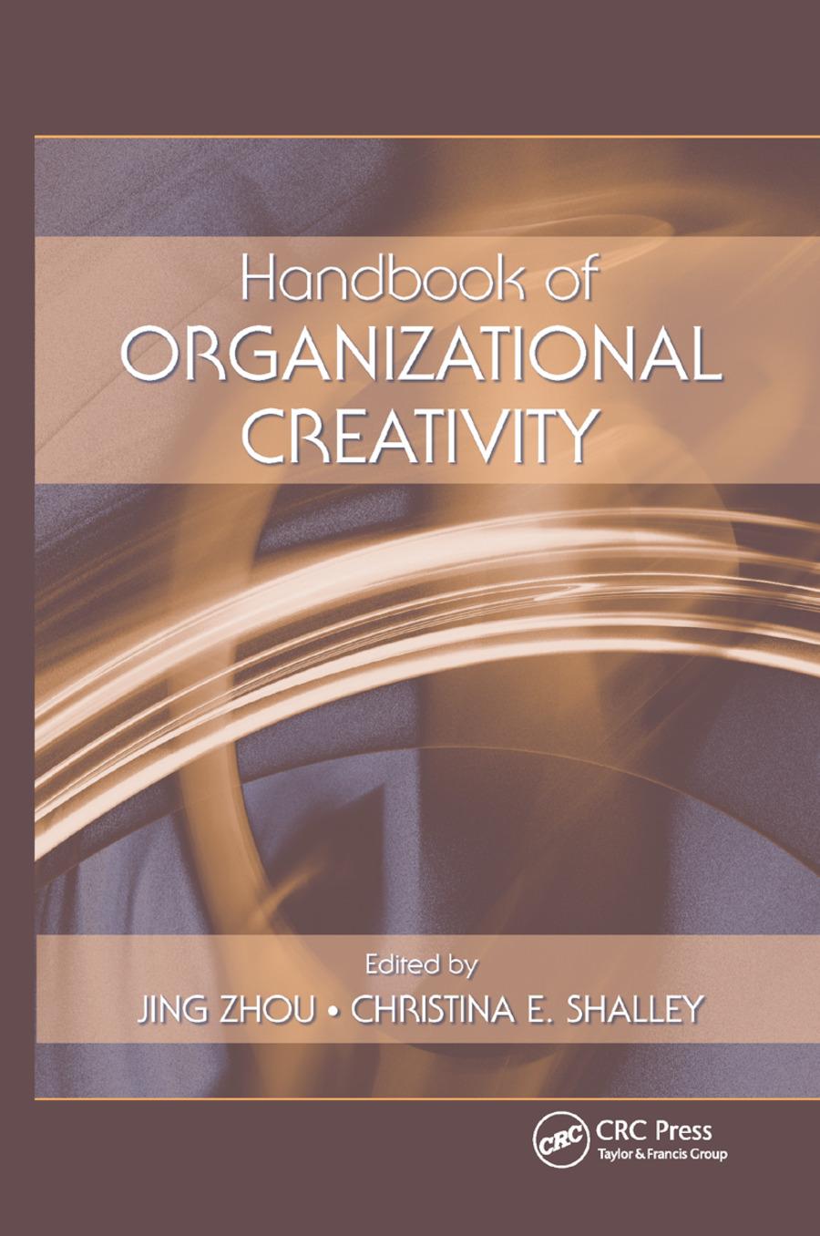 Handbook of Organizational Creativity: 1st Edition (Paperback) book cover
