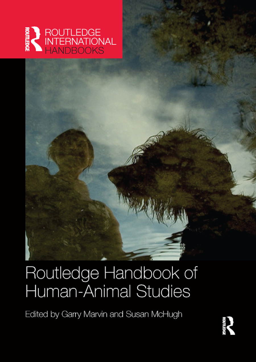 Routledge Handbook of Human-Animal Studies book cover