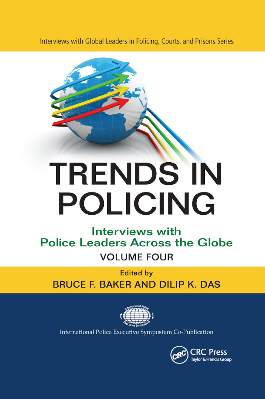Trends in Policing: Interviews with Police Leaders Across the Globe, Volume Four book cover