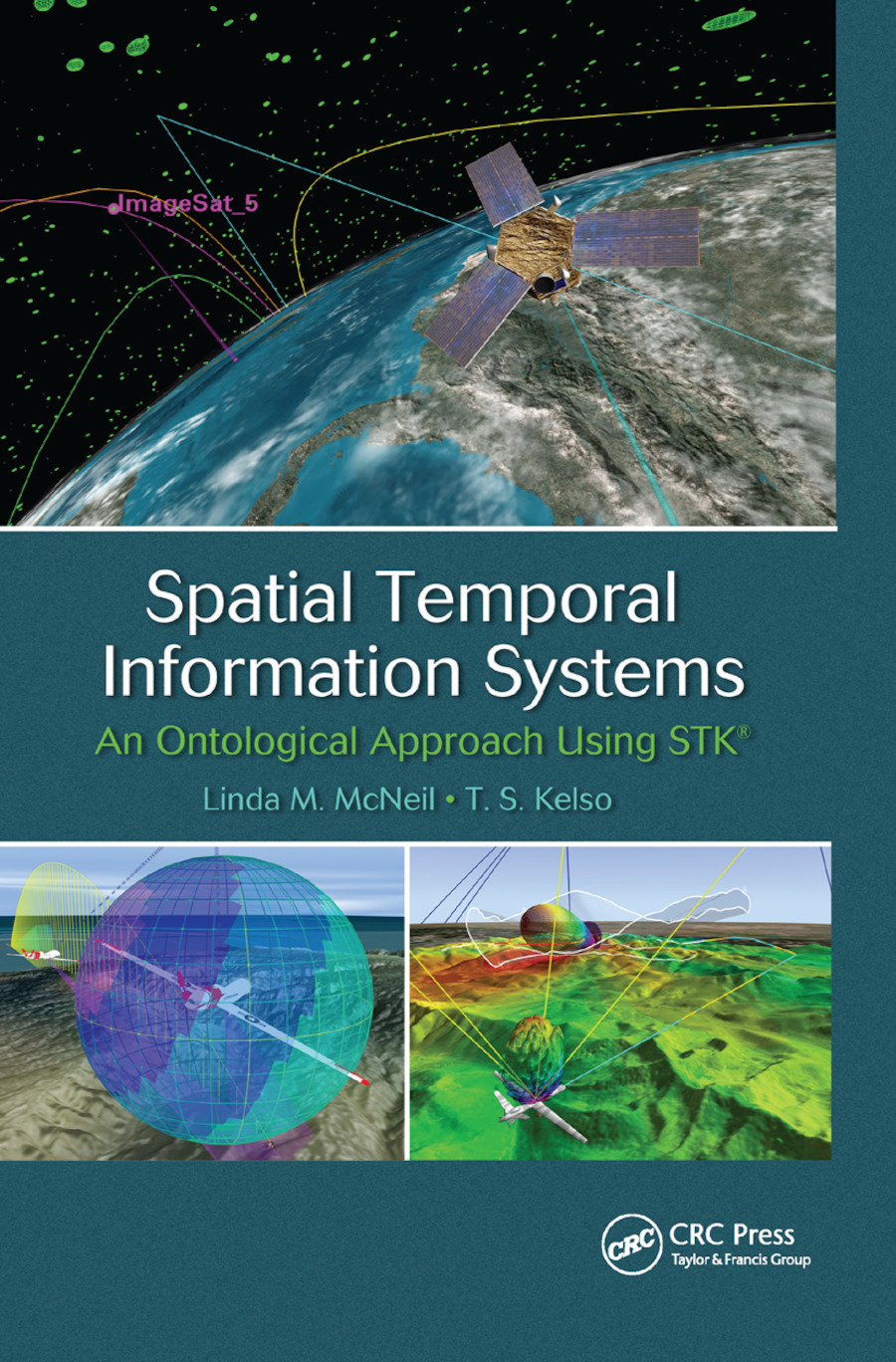 Spatial Temporal Information Systems: An Ontological Approach using STK� book cover