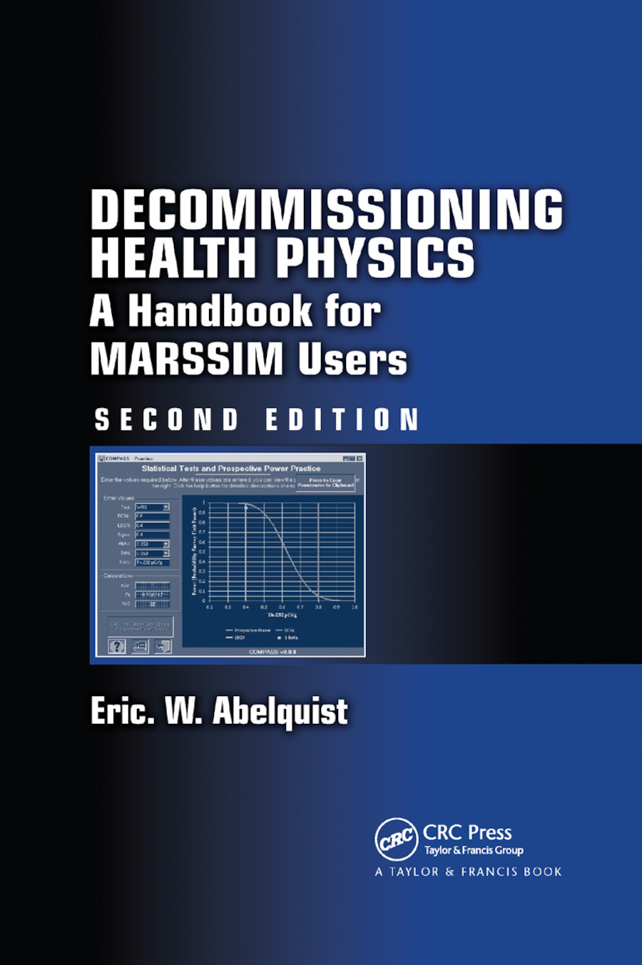 Decommissioning Health Physics: A Handbook for MARSSIM Users, Second Edition, 2nd Edition (Paperback) book cover