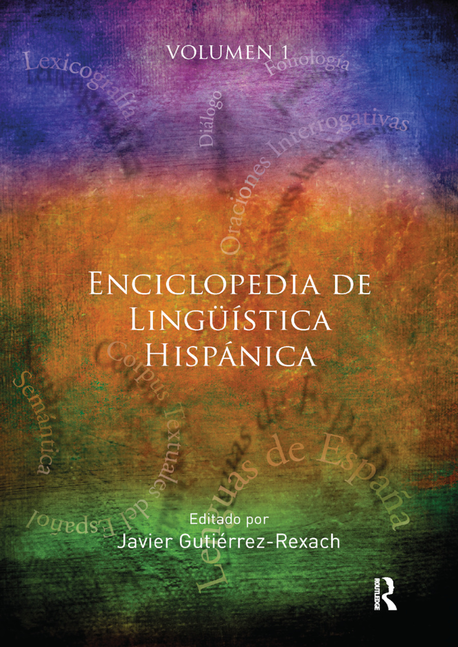 Enciclopedia De Lingüística Hispánica Taylor Francis Group