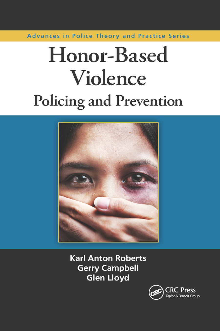 Honor-Based Violence: Policing and Prevention, 1st Edition (Paperback) book cover