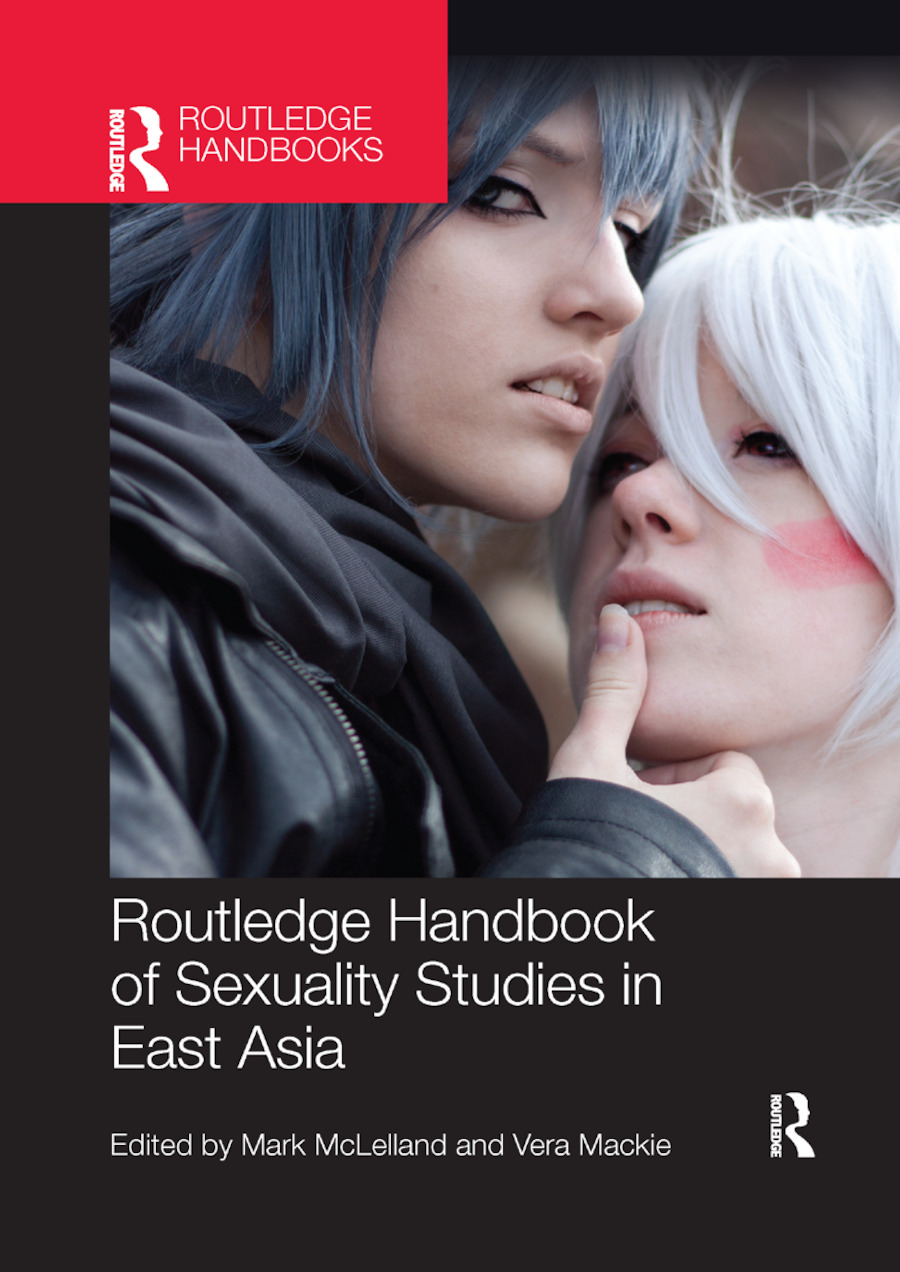 Routledge Handbook of Sexuality Studies in East Asia book cover