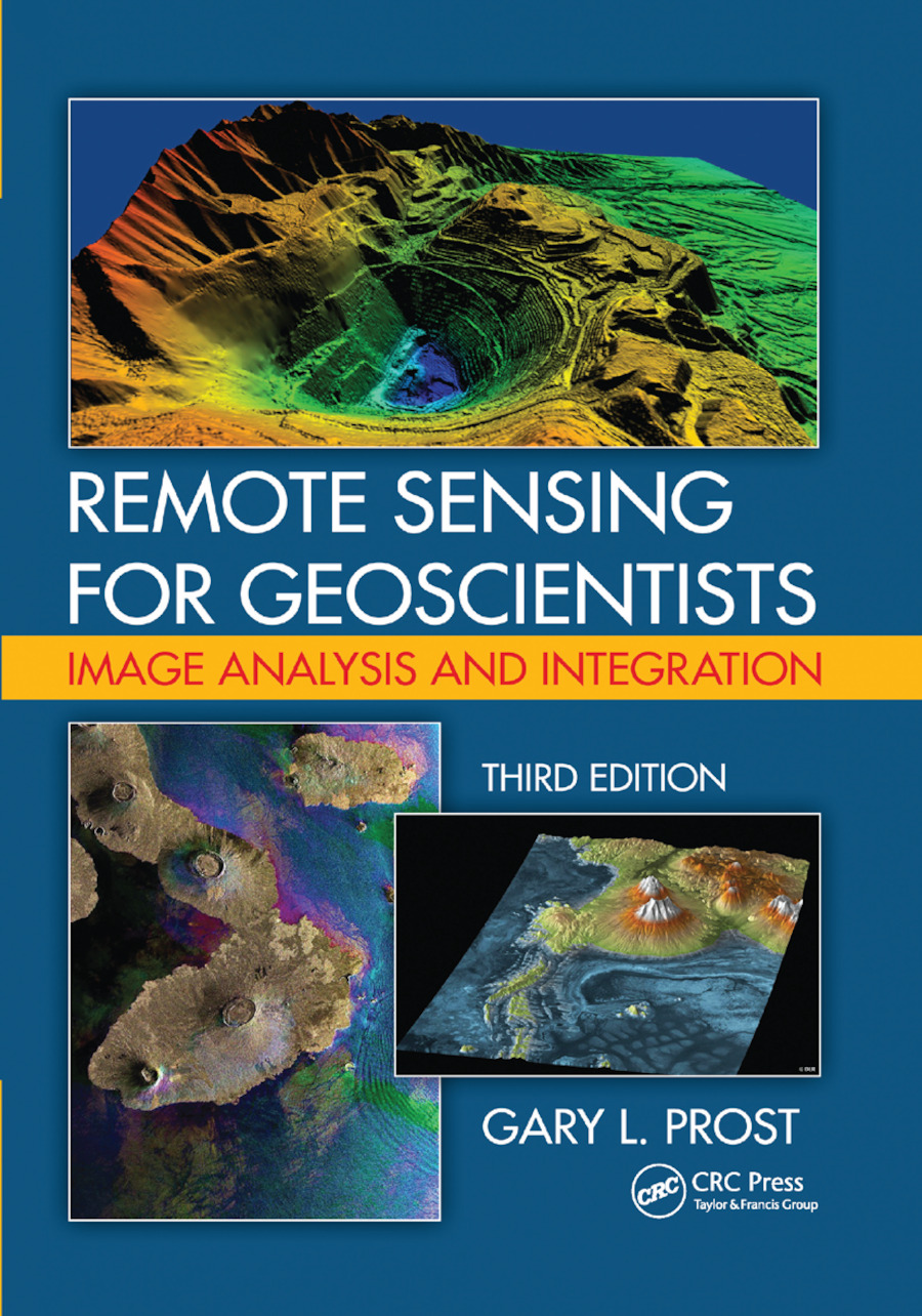Remote Sensing for Geoscientists: Image Analysis and Integration, Third Edition book cover